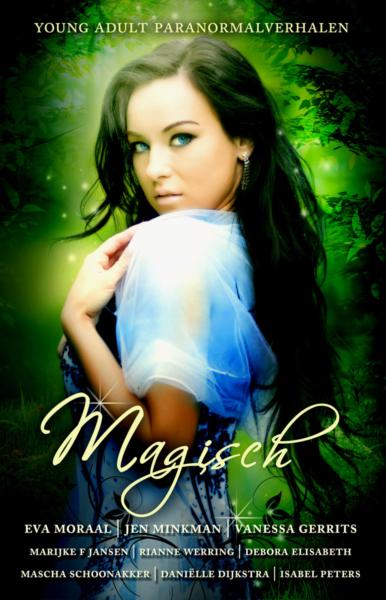 Magisch - Eva Moraal, Jen Minkman, Vanessa Gerrits et al